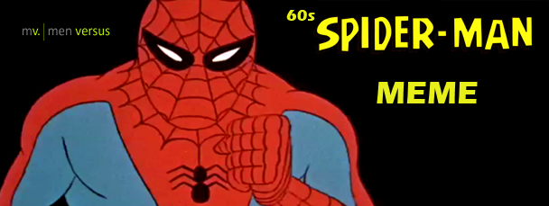 Sixties Spiderman Meme